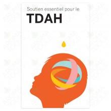 Soutien essentiel pour le TDAH